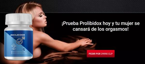 Prolibidox precio Chile